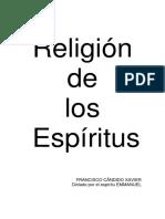 Candido Xavier, Francisco - Religion de los espiritus.pdf