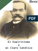 Denis, Leon - El espiritismo y el clero catolico.pdf