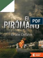 El Piromano - Bruce DeSilva
