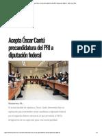 28-01-18 Acepta Óscar Cantú precandidatura del PRI a diputación federal - Hora Cero Web