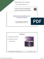 PROP 2011 - Aula4 - Propriedades Mecanicas IV - Resistencia a Flexao (1)