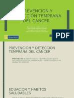 Prevención Y Detección Temprana Del Cancer
