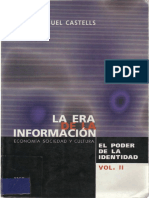 La Era de La Informacion Economia Sociedad y Cultura