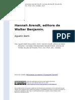 Agustin Berti (2010). Hannah Arendt, Editora de Walter Benjamin