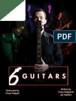6 Guitars Press Kit 2017