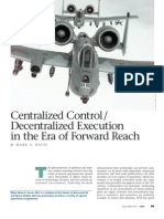 Centralized Control Decentralized Execution in the Era of Forward Reach