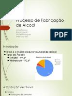 Grupo 4 Processo de Fabricação de Álcool