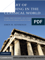 John R. Senseney-The Art of Building in the Classical World_ Vision, Craftsmanship, and Linear Perspective in Greek and Roman Architecture  -Cambridge University Press (2011).pdf