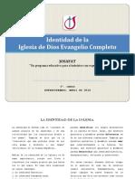 Identidad de La Iglesia de Dios, JOSAFAT, Abril 2014 (1)