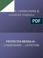 Protectia Conservarea Si Ocrotirea Mediului