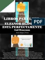 Erick Malpica Flores - Libros Para Leer, Eleanor Oliphant Está Perfectamente
