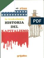 La Trukulenta Historia Del Kapitalismo