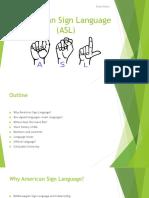 American Sign Language (ASL) - Silje