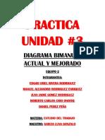Practica Unidad 3 Diagrama Bimanual Actual y Mejorado Equipo 2