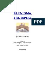 El Enigma y El Espejo - Jostein Gaarder