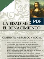 La Edad Media y El Renacimiento