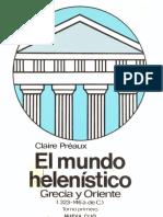 Claire Preaux El Mundo Helenistico Grecia y Oriente 323 146 a de C Tomo I