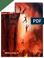 The Real Truth by Mithun Raju N