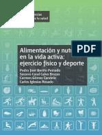 Alimentación y Nutrición en La Vida Activa Ejercicio Físico y deporte. Pedro José Benito Peinado