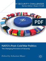 (New Security Challenges Series) Sebastian Mayer (Eds.)-NATO_s Post-Cold War Politics_ the Changing Provision of Security-Palgrave Macmillan UK (2014)
