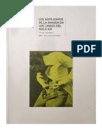 Los Espejismos de La Imagen en Los Lindes Del Siglo XXI(1)