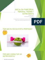 A Importancia Da Parceria Ptrainer e Nutri