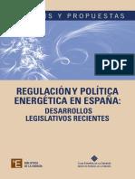 Enerclub_Regulación y Política Energética en España. Desarrollos Legislativos Recientes_2013.pdf
