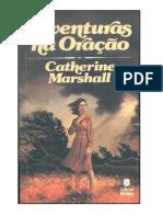 Catherine Marshall - Aventuras na Oração.rtf