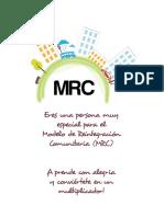 Modelo de Reintegracion Comunitaria (MRC)