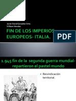 Fin de Los Imperios Europeos- Italia