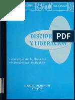 Discipulado y Liberación Teología de La Liberación en Perspectiva Anabautista - Schipani