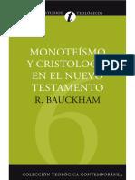 R. Bauckham Monoteismo y Crist Ología en El Nuevo Testamento