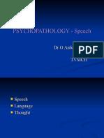 Psycho Pathology - Speech
