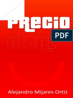 El Precio Ideal - Alejandro Mijares Ortiz