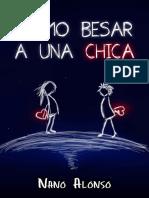 Cómo+besar+a+una+chica+El+libro+más+completo+sobre+el+tema+jamás+escrito