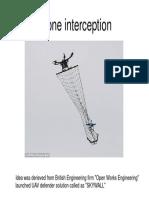 Drone Interception