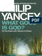 What Good is God__ on the Road - Philip Yancey