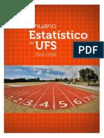 (Microsoft Word - Anu_341rio Estat_355stico da UFS 2014-2015-2016 _Final_).pdf