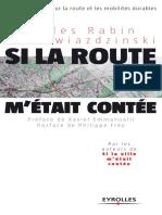 Gilles Rabin, Luc Gwiazdzinski-Si La Route m'Était Contée... _ Un Autre Regard Sur La Route Et Les Mobilités Durables (2007)