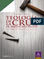 Teología de la cruz de Jürgen Moltmann. Un análisis teológico-crítico (CAP 1) - Víctor Casali