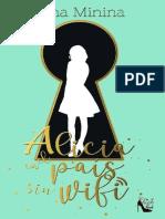 Alicia en El Pais Sin Wifi - Nina Minina