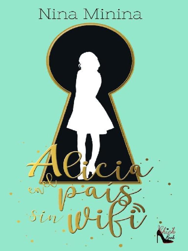 b0a736083e Alicia en El Pais Sin Wifi - Nina Minina