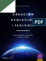 Creación, evolución y teología. Una introducción a los métodos científico y teológico (CAP 1) - Fernando Canale