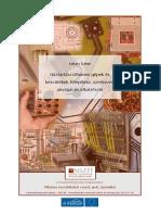 Háztartási villamos gépek és készülékek felépítése, szerkezeti anyagai és alkatrészei - Lukács Gábor