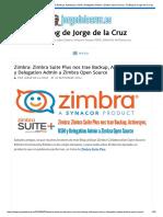 Zimbra Suite Plus trae Backup, Activesync, HSM y Delegation Admin a Zimbra.pdf