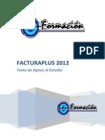 104880258-TEXTO-APOYO-FACTURAPLUS-2012-1.pdf