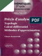 (Mathématiques pour le 2e cycle) Komornik, V.-Précis d%u2019analyse réelle - Volume 1, Topologie, calcul différentiel, méthodes d%u2019approximation-Ellipses Ed. Marketing (2001)