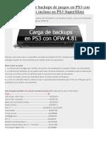 Tutorial Ejecutar Backups de Juegos en PS3 Con OFW 4.81