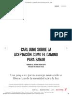 Carl Jung Sobre La Aceptación Como El Camino Para Sanar
