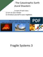 Fragile Systems 3